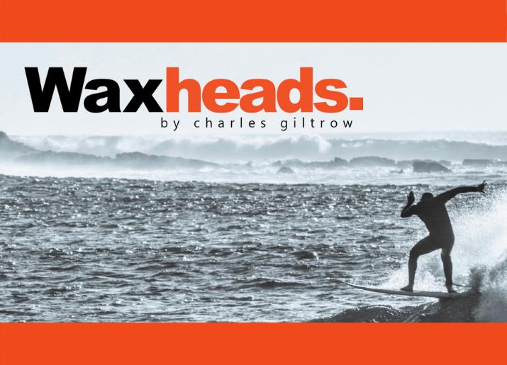 Waxheads